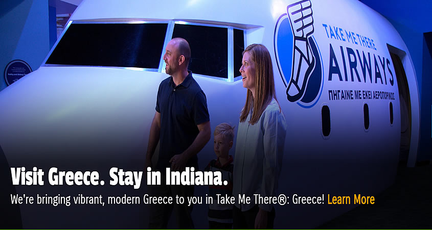 Take Me There®: Greece is the new exhibition at the famous Children's Museum of Indianapolis